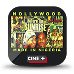 Nollywood Made in Nigeria : Ciné Plus