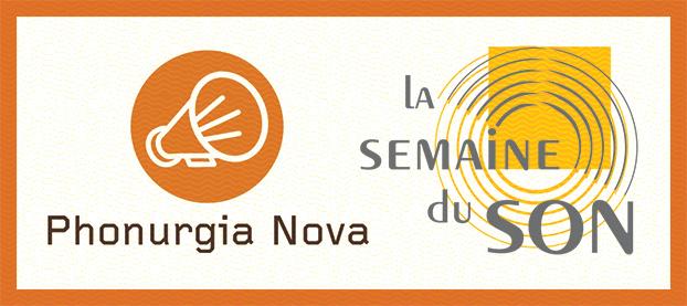 Phonurgia Nova & La Semaine du Son 2009