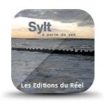Sylt à perte de vue : Editions du Réel
